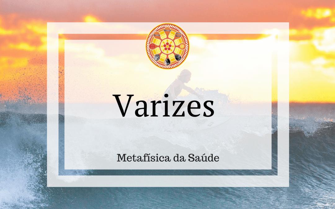 Varizes – Metafísica da Saúde