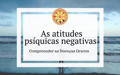 As atitudes psíquicas negativas