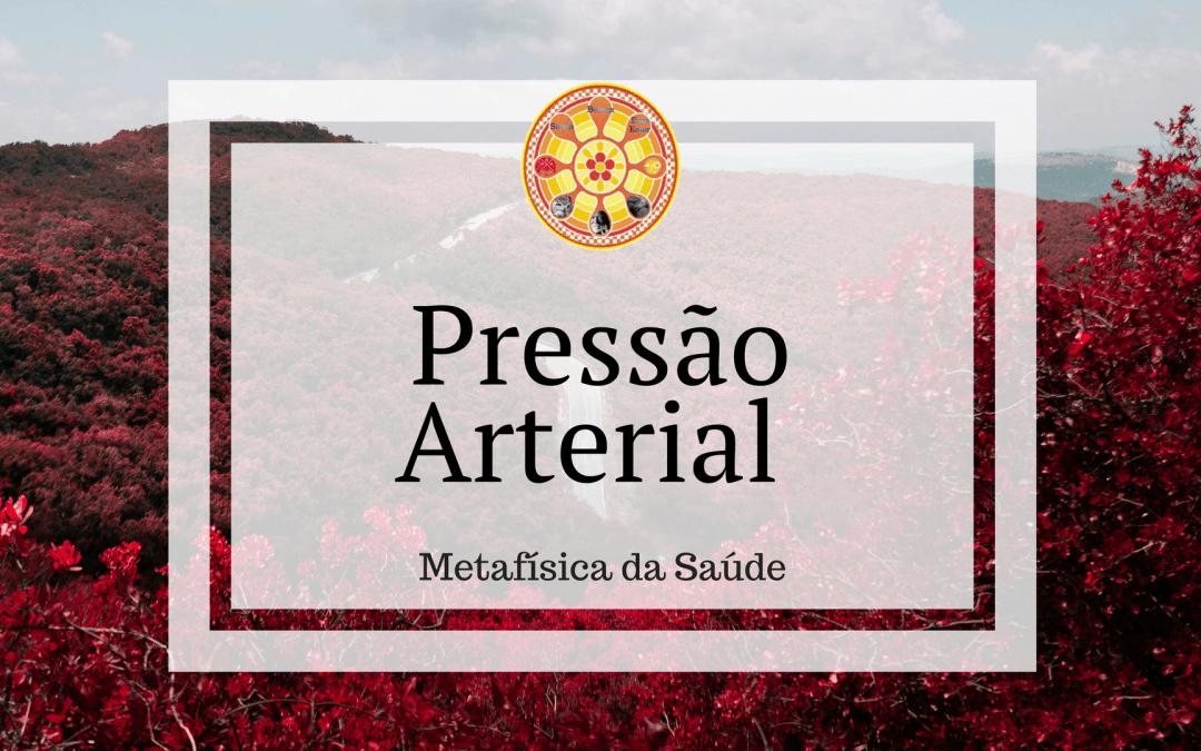 Pressão arterial – Metafísica da Saúde