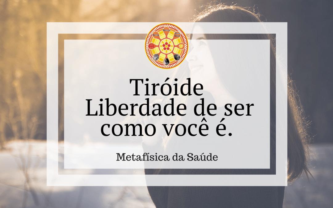 Tiróide – Metafísica da Saúde