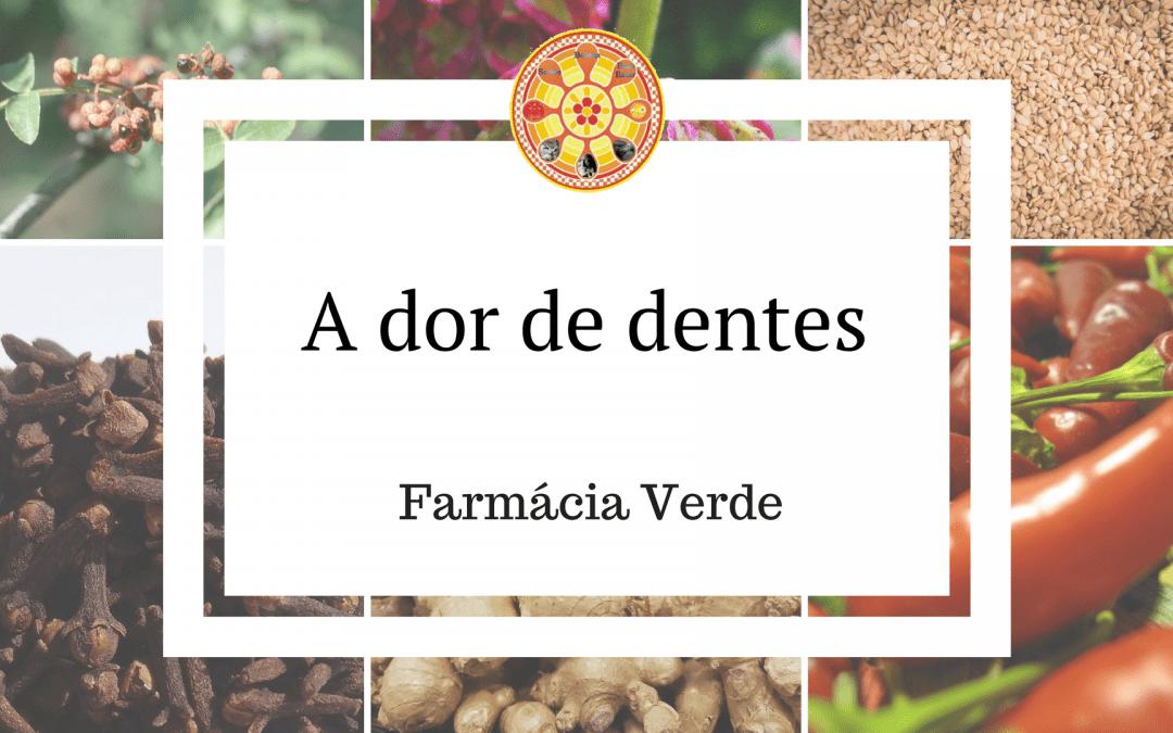 Dor de Dentes – Farmácia Verde