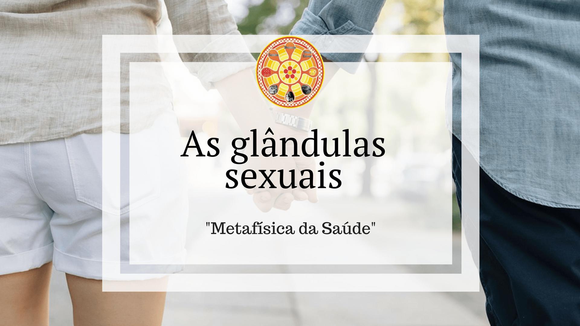 glandulas sexuais