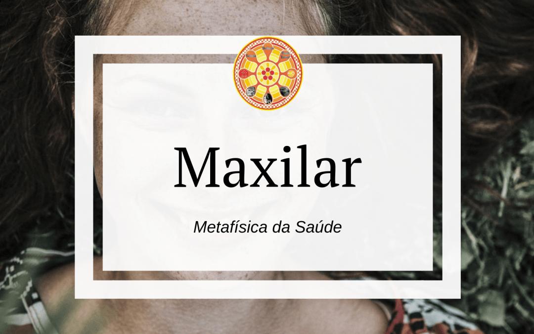 Maxilar – Metafísica da Saúde
